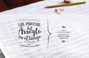 Los Procesos del arreglo en el Tango